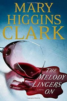 The Melody Lingers On signed by Marry Higgins Clark