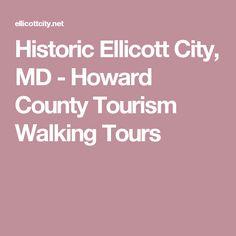 Historic Ellicott City, MD - Howard County Tourism Walking Tours