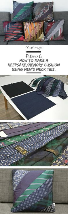 How to make a memory / keepsake cushion from men's neck ties picture of 5 different colour schemes of cushions made from neckties /ties tutorial step-by-step guide. Men's Neck Ties make such Tie Pillows, Sewing Pillows, Necktie Quilt, Shirt Quilt, Necktie Purse, Sewing Tutorials, Sewing Crafts, Sewing Projects, Sewing Tips
