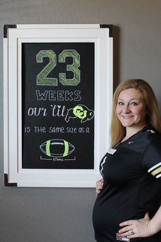 23 week pregnancy chalkboard. #gobuffs Baby is the size of a football