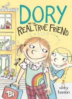 J FIC HAN. Dory, a highly imaginative youngest child, makes a new friend at school but her brother and sister are sure Rosabelle is imaginary, just like all of Dory's other friends.