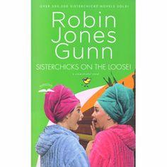 Sisterchicks® on the Loose by Robin Jones Gunn