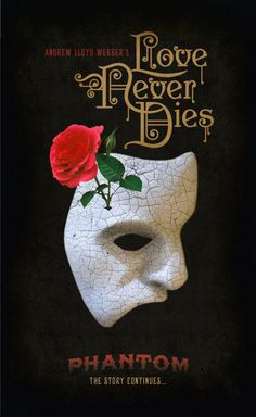 Love Never Dies | The Phantom of the Opera