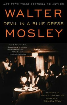 Devil in a Blue Dress (Easy Rawlins Mysteries) by Walter Mosley. $9.72. Author: Walter Mosley. Publisher: Washington Square Press (June 22, 2010). 228 pages