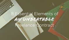 8 Essential Elements of an Unbeatable Freelance Contract + a Free Template