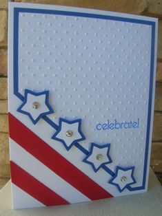 Celebrate America by calmag - Cards and Paper Crafts at Splitcoaststampers - Stamps: Something To Celebrate (SU hostess) Hand Made Greeting Cards, Valentine Greeting Cards, Making Greeting Cards, Greeting Cards Handmade, Valentines, Cool Cards, Diy Cards, Art Classroom Decor, Scrapbook Cards