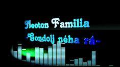 Neoton Familia -Gondolj néha rá - (Re-EQ) Neon Signs