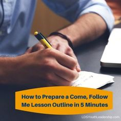 How to Prepare a Come, Follow Me Lesson Outline in 5 Minutes - LDS Youth Leadership