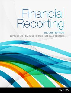 Financial reporting 1st edition authors janice loftus ken leo solution manual for financial reporting 2nd edition by janice loftus 1 fandeluxe Image collections