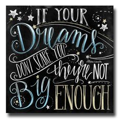 Chalk Art Chalkboard Art If Your Dreams Dont Scare by TheWhiteLime