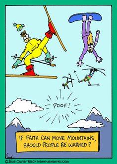 If faith can move mountains, should people be harned? Christian Comics, Christian Cartoons, Christian Humor, Laugh Cartoon, Funny Cartoons, Funny Jokes, Hilarious, Bible Humor, Church Humor