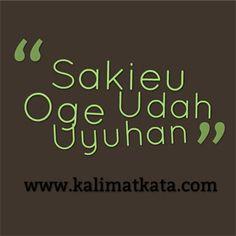 Gambar Kata kata Lucu Bahasa Sunda sakieu
