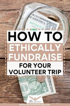 9 Tips to successfully raise money for your volunteer trip abroad. Learn how to budget for your volunteer trip, raise money ethically, and create lasting relationships with donors. Meet your goals for volunteering abroad by using these 9 tips to ethically raise money for your next volunteer trip abroad. #travelanthropy #mytravelanthropy #volunteerabroad | volunteer travel | fundraising ideas | volunteer fundraising | fundraising ideas for volunteer trips | volunteer abroad | fundraising tips Volunteer Trips, Volunteer Abroad, Fundraising Ideas, Fundraising Events, Solo Travel, Travel Tips, Responsible Travel, Raise Money, Travel Abroad