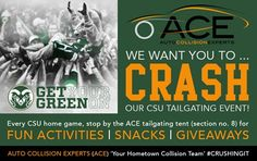 LOOK for Auto Collision Experts (ACE) @ the next CSU Rams Home Game! Mention the ACE CRASHTAG #CRUSHINGIT and receive a free adult beverage ;-} courtesy of ACE, 'Your Hometown Collision Team'. *Must be 21 years of age with valid state ID to receive free beverage. Limit (1) beverage per person. #CSU #CSURAMS #GORAMS #COLORADOSTATEUNIVERSITY #ACE