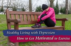 Whether you're suffering from the winter blues or clinical depression, these tips will help you stick to your healthy lifestyle, even on your darkest days.