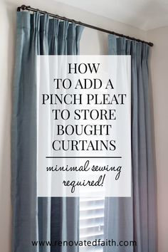 How to Pinch Pleat Ready-Made Curtains (Very Minimal Sewing Required) – Add a pinch pleat to store-bought curtains using pleater hooks & pleater tape, making the pleats easily adjustable and removable…More Diy Bay Window Curtains, Rod Pocket Curtains, Panel Curtains, Diy Blackout Curtains, Ikea Curtains, Drapery Panels, Hanging Curtains, Pinch Pleat Curtains, Pleated Curtains