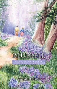 Bluebell:A Yorkshire Tale of Passion, Friendship, Betrayal and Revenge Betrayal, Book Publishing, Revenge, Saving Money, Public, Author, Passion, Yorkshire, Books