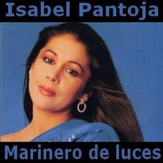 Acordes D Canciones: Isabel Pantoja - Marinero de luces