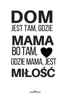 plakaty na dzień mamy Love Life, My Love, Diy Presents, Life Is Strange, Kids And Parenting, Motto, Mother Day Gifts, Slogan, Life Lessons