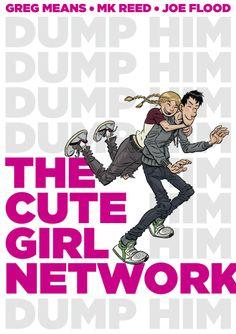 The cover from The Cute Girl Network, http://www.amazon.com/The-Cute-Girl-Network-Reed/dp/1596437510/ref=sr_1_1?ie=UTF8&qid=1382687126&sr=8-1&keywords=cute+girl+network