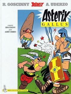 Astérix gallus / composuit, René Goscinny ; pinxit, Albert Uderzo ; in Latinum convertit, Rubricastellanus