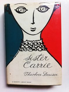 "George Giusti's design for the Modern Library's edition of ""Sister Carrie"", 1966"
