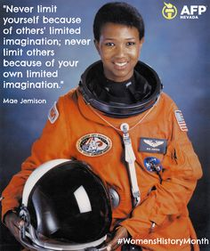 Honoring #WomensHistoryMonth with a great quote from the first African-American woman in space!