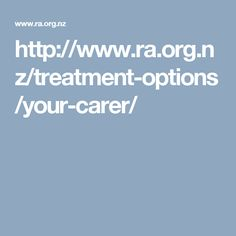 http://www.ra.org.nz/treatment-options/your-carer/