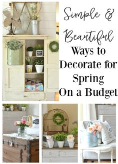 Simple and Beautiful Ways to Decorate For Spring on a Budget. Farmhouse style decor ideas for spring.
