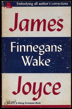 Finnegans Wake by James Joyce (1939) | The 25 Most Challenging Books You Will Ever Read
