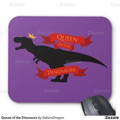 Queen of the Dinosaurs Mouse Pad #dinosaurs #queen #tyrannosaurus #rex #trex