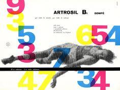 Artrosil B1  Designer | Franco Grignani Dompe   (courtesy of www.thisisdisplay.com)