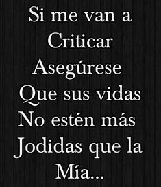 True Quotes, Words Quotes, Wise Words, Funny Quotes, Quotable Quotes, Mexican Phrases, Mexican Quotes, Spanish Inspirational Quotes, Spanish Quotes
