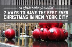7 ways to have the best ever Christmas in New York City