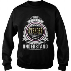 stenger  Its a stenger Thing You Wouldnt Understand  T Shirt Hoodie Hoodies YearName Birthday