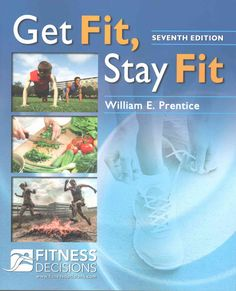 Develop your own PERSONAL fitness WELLNESS program! Learn how to take control of your own well-being. Get Fit, Stay Fit, 7th Edition and FitnessDecisions.com work together to show you how to create a