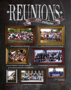Reunions magazine's autumn 2014 issue is the first issue of our volume so we indulge in a little history and looking back. The issue also looks forward to answer the essential reunion question: where? Where should you have your reunion because u. Family Reunion Shirts, The Reunion, School Reunion, Family Reunions, Custom Logo Design, Custom Logos, Reunion Quotes, Taste And See, 25 Years Old