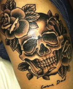 Skull and roses tattoo with dads handwriting