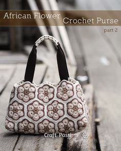 African Flower Crochet Purse – Part 2  Lining, Pocket and Handles