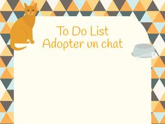 To Do List : Adopter