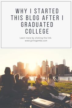 Everyone blogs for different reasons. Check out why I started blogging after graduating college. Pin for later! worrying, worrying about the future, self help, self care, self esteem, people pleaser, life coaching, life coach, self development, self growth, self love, how to stop worrying, thinking about the future, post grad life