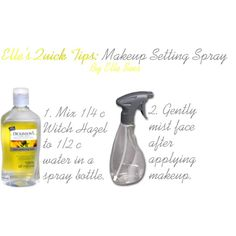 DIY Makeup Setting Spray - Mix 1/4 cup of witch hazel and 1/2 cup of water in a spray bottle. Gently mist face after applying makeup.