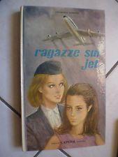 libro RAGAZZE SUL JETdi ANNAMARIA FERRETTI ed. CAPITOL 1967 ill. A. BAITA rarità