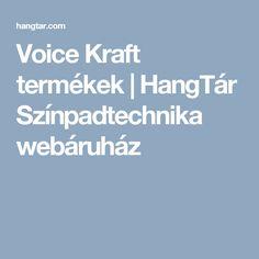 Voice Kraft termékek | HangTár Színpadtechnika webáruház