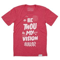Be Thou My Vision Red T-Shirt | walk in love.