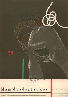 Czech poster for I AM TWENTY (Marlen Khutsiev, USSR, 1965) Designer: Bedřich Dlouhý Poster source: Terry Posters Don't miss the Marlen Khutsiev retrospective currently running at MoMA.