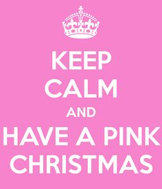 Have a Pink Christmas