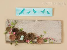 Make an old board the basis for a springtime wall display, arranging small nests at one corner and filling in with faux foliage and blooms and decorative eggs. Wall Decor Quotes, Diy Wall Decor, Large Picture Frames, Country Wall Decor, Inexpensive Home Decor, Wooden Plaques, Farmhouse Style Decorating, Bird Cage, Spring Time