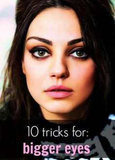 10 tricks got bigger eyes !