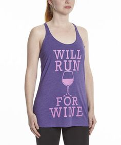 Loving this Purple Heather 'Will Run for Wine' Racerback Tank - Women on #zulily! #zulilyfinds